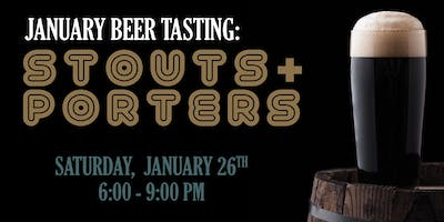 January Beer Tasting: Porters & Stouts