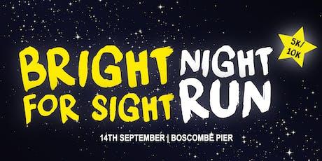 Bright for Sight Night Run Boscombe tickets