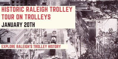 Historic Raleigh Trolley Tour on Trolleys