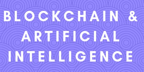 Blockchain & AI - Insights, Pitching, Opportunities & Networking(IPON) tickets