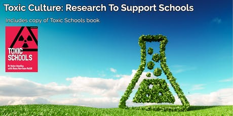Toxic Culture: Research To Support Schools - London tickets