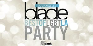 2019 LA Blade Best of LGBT LA Awards Party presented...