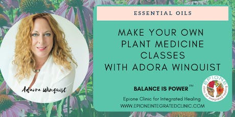 Make Your Own Medicine Class-Aromatherapy with Adora Winquist tickets