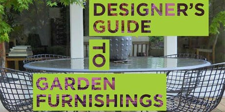 Professional Designer's Guide to Garden Furnishings tickets