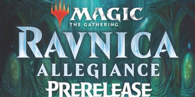 Guild Gaming's Ravnica Allegiance Pre-release Weekend - Saturday 6pm