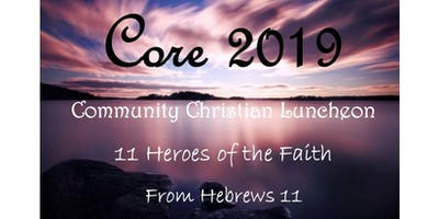 The CORE - Monthly Community Luncheon