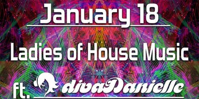 Ladies of House Music ft. divaDanielle