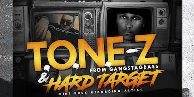 T.O.N.E-Z FROM GANGSTAGRASS & HARD TARGET