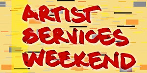 Artist Services Weekend 2019