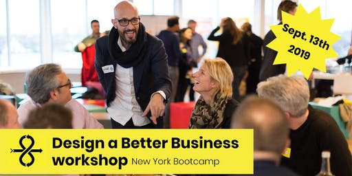 1 Day Bootcamp: Design a Better Business - NYC 2019