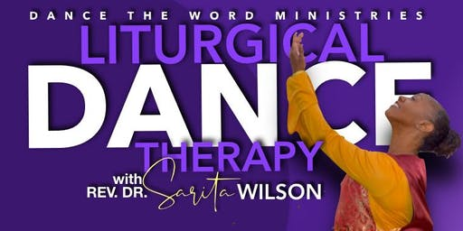 Liturgical Dance Therapy Workshop