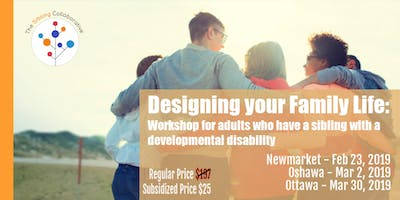Designing Your Family Life;For Adults With A Sib w Developmental Disability