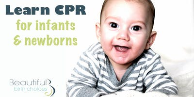 Infant and Newborn First Aid & CPR