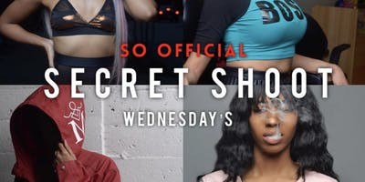 SECRET SHOOT WEDNESDAY'S