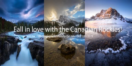 Fall in love with the Canadian Rockies - Photography Workshop Oct 6th -12th 2019 tickets