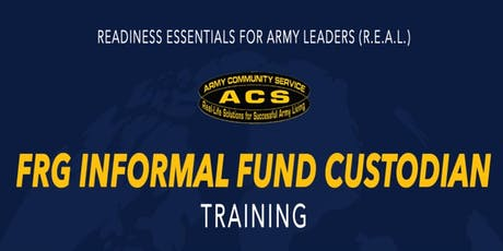 R.E.A.L. Informal Fund Custodian Training tickets