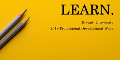 The Bryant Zhuhai Student Experience: A Lunch & Learn Panel - Professional Development Week