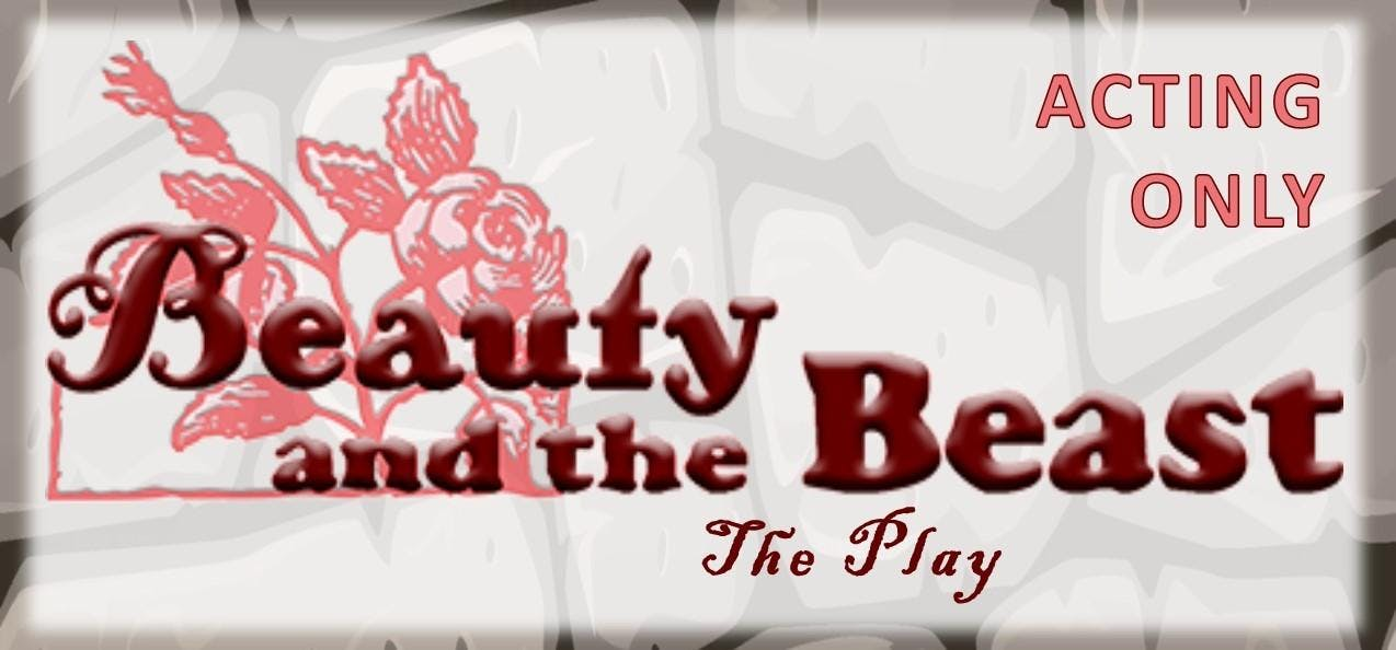 Beauty and the Beast the Play Tickets Monday, March 4th at 7:00pm