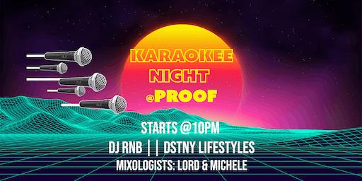 Karaoke Thursdays @ PROOF LOUNGE ft. DJ RNB