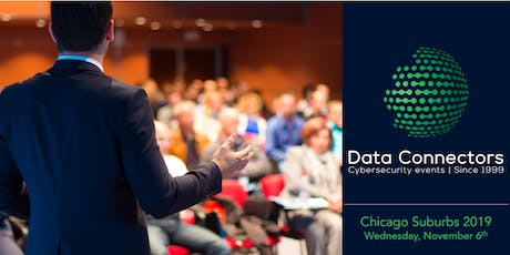 Data Connectors Chicago Suburbs Cybersecurity Conference 2019 tickets