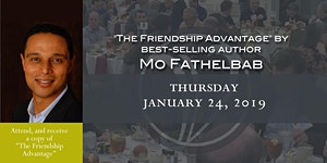 """Quarterly Luncheon with Mo Fathelbab """"The Friendship..."""