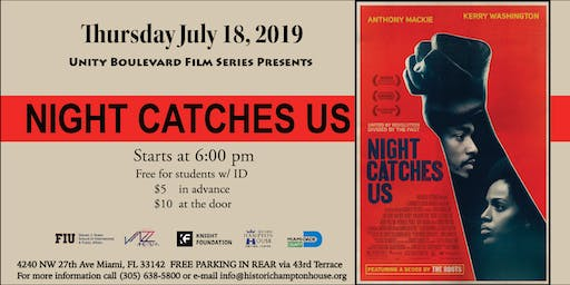 Unity Boulevard Film Series Presents NIGHT CATCHES US