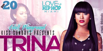 K.I.S.S. Sunday's Presents Trina The Queen Of Hip Hop