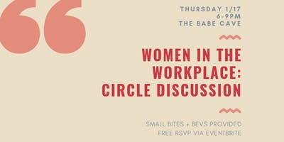 Women in the Workplace: Circle Discussion