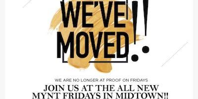 MYNT Fridays (Formerly Prooftop Fridays) - FREE Entry ALL NIGHT w/RSVP!! - Best Friday NightClub/Party!!