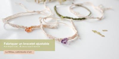 Fabriquer un bracelet ajustable