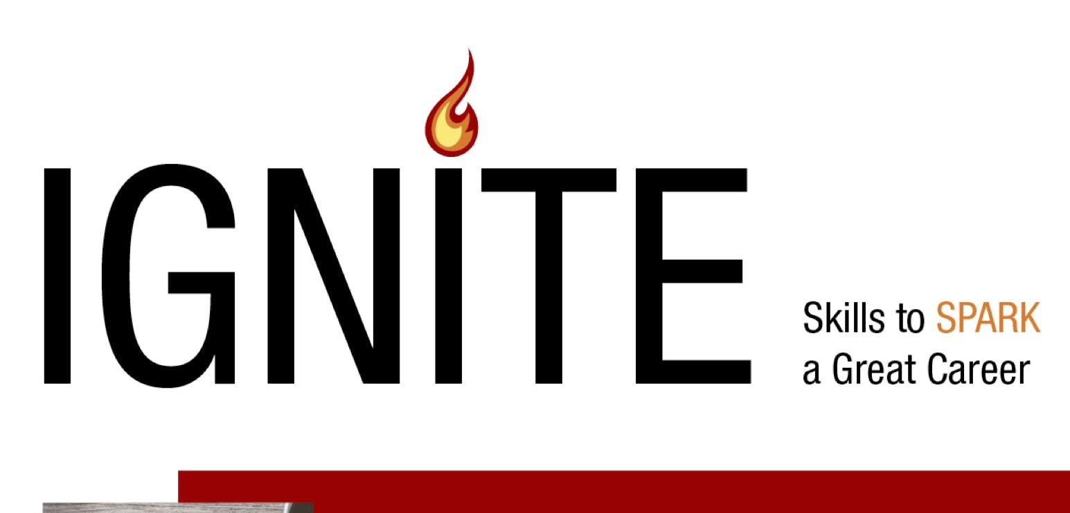 IGNITE Series: Skills to Spark a Great Career (Jan 10 - Feb 26, 2019)
