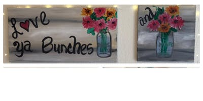 Love Ya Bunches-Mommy & Me or Buddy Painting At Farmer's Closet