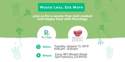 Waste Free Mini Market and Recology Happy Hour