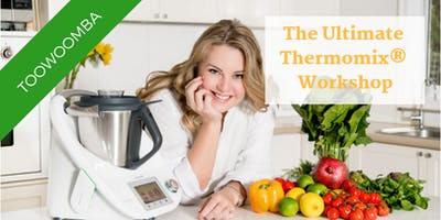 The Ultimate Thermomix® Workshop - Toowoomba