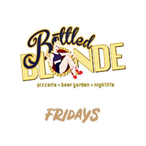 Fridays at Bottled Blonde Free Guestlist - 2/