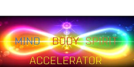 MIND BODY SPIRIT ACCELERATOR  12 WEEK JOURNEY tickets