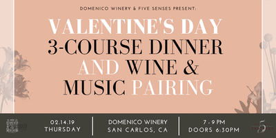 Five Senses: Valentine's Day 3-Course Dinner with Music and Wine Pairing