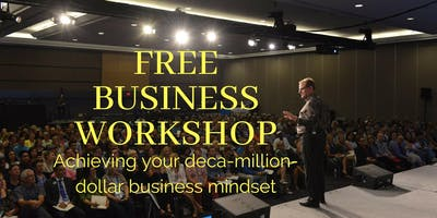 "Free Surrey Workshop ""Mastering Your Business For Maximum Profit & Success\"""
