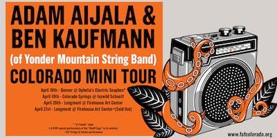 Adam Aijala & Ben Kaufmann (of Yonder Mountain) perform The Sheriff Saga