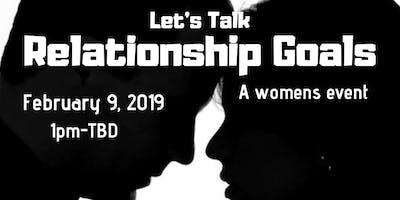 Let's Talk Relationship Goals