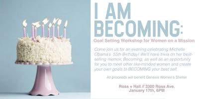 Becoming: A Goal Setting Workshop for Women on a Mission
