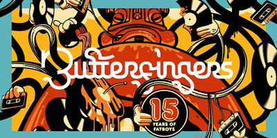 BUTTERFINGERS (15 Years of 'Breakfast at Fatboys')
