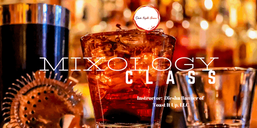 Date Night Series: Couples Mixology Class