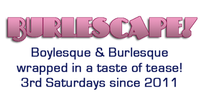 Burlescape !  The Big 4-Oh