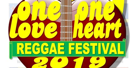 One Love One Heart Reggae Festival 2019 tickets