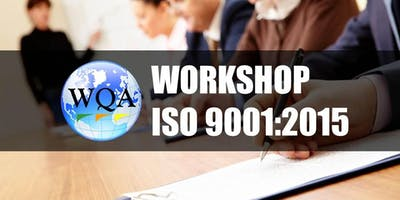 Workshop Basic Awareness ISO 9001:2015