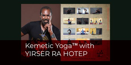 Kemetic Yoga™ Certification with YIRSER RA HOTEP (TORONTO, ON) tickets
