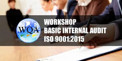 Workshop Basic Internal Audit ISO 9001