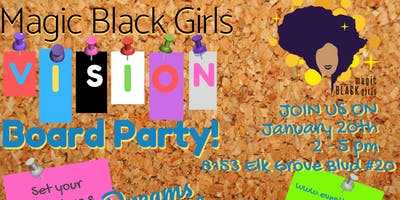 Magic Black Girls  Power Session: 2019 Vision Board Party
