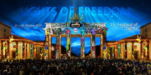 "15. FESTIVAL OF LIGHTS Berlin 2019: ""Lights of Freedom"""